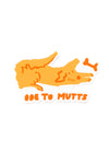 Ode to Mutts Sticker