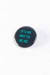 It's Ok Not To Be Ok Button