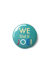 We Did It Joe Button