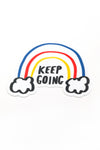 Keep Going Rainbow Sticker