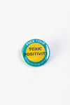 Toxic Positivity Button