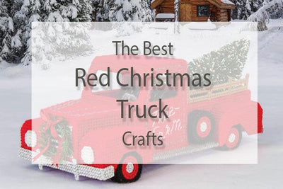 Best Red Christmas Truck Crafts