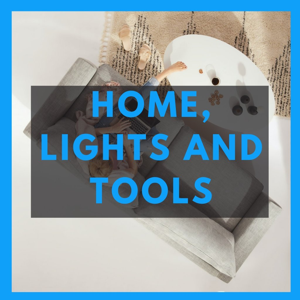 Home, Lights and Tools