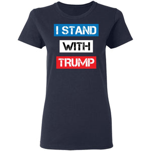 I Stand with Trump (Ladies)
