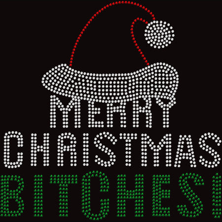 Merry Christmas B*tches