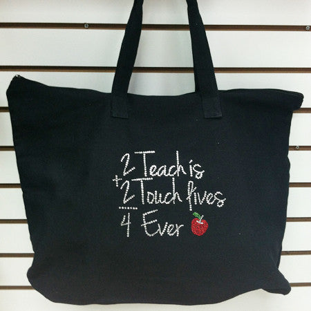 2 Teach is 2 Touch Lives Teachers Tote Bag