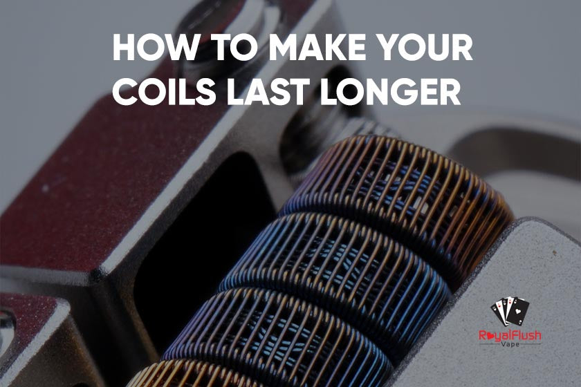 how-to-make-coils-last-longer