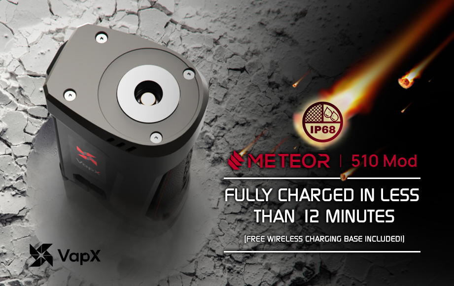 VapX Meteor 510 Mod - Fully Charged in Less Than 12 Minutes