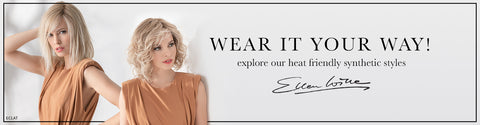 Your style, your way!  Change your look with Ellen Wille's collection of heat friendly pieces that can be curled or straightened to suit your mood!