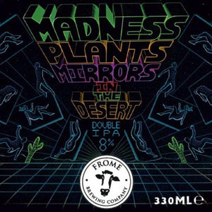 Madness Plants Mirrors in the Desert, Double IPA 330ml Cans