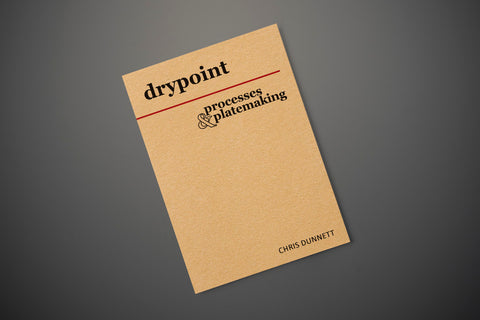 Drypoint: Processes & Platemaking - Paperback