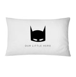 Pillowcase - Our Little Hero