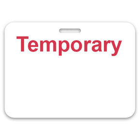 "Slotted non-expiring badge (handwritten) with printed ""TEMPORARY"""