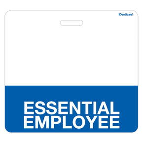 ESSENTIAL EMPLOYEE Teslin Badge Buddy - IDenticard.com