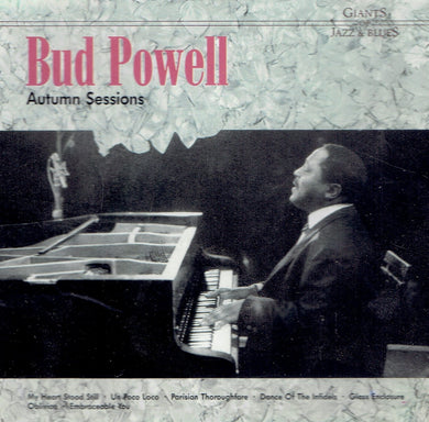 Bud Powell- Autumn Sessions
