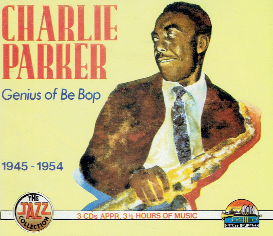 Charlie Parker- Genius of Be Bop 1945-54