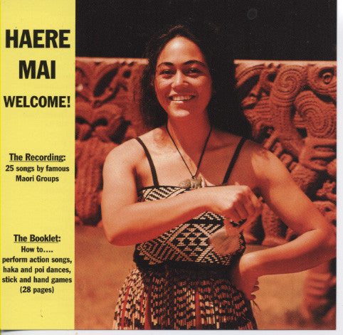 Haere Mai: Welcome! (CD and 28 page booklet)