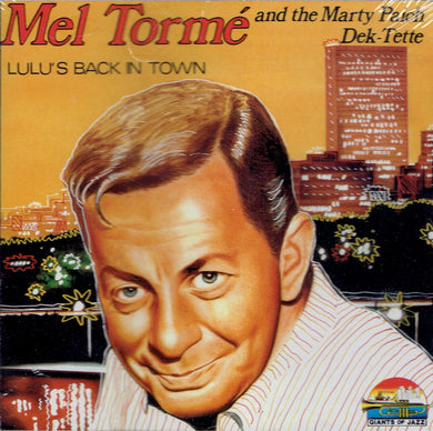 Mel Tormé and Marty Paich Dek-Tette - Lulu's Back in Town