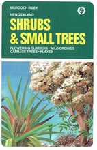 New Zealand Shrubs and Small Trees- Pocket Guide