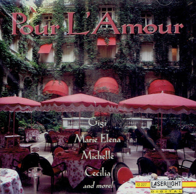 Pour L' Amour- Cafe songs from Paris