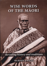 NEW Revised 'Wise Words of the Māori - Revealing History and Traditions: Language as Food'