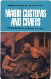 Māori Customs And Crafts Pocket Guide