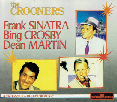The Crooners- Frank Sinatra, Bing Crosby, Dean Martin