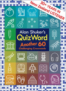 QUIZWORD- ANOTHER 60 Challenging Crosswords BY ALAN SHUKER (BOOK 2)