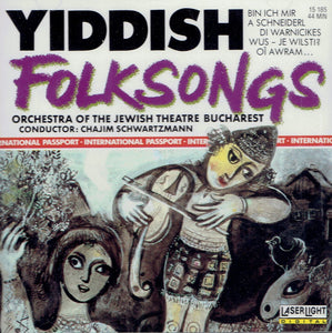 Yiddish Folksongs- Orchestra of the Jewish Theatre Bucharest