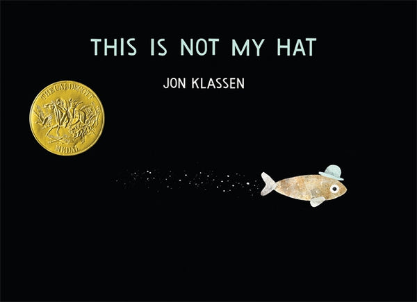 This Is Not My Hat jon klassen book