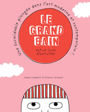 Le grand bain, un livre de James Lambert & Sharna Jackson