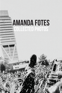 Amanda Fotes - Collected Photos