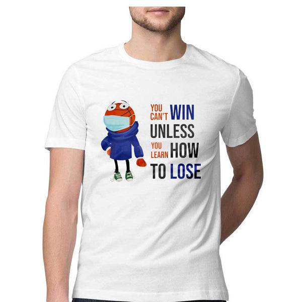 You can't win unless you learn how to lose – Short-Sleeve Unisex T-Shirt – by Chaitanya Tarase