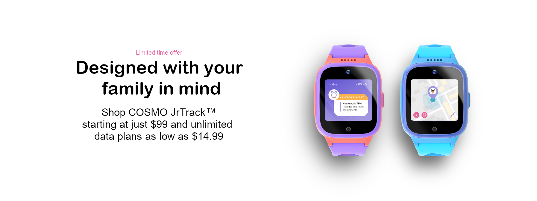 COSMO JrTrack Kids Smartwatch Blue and Pink banner image