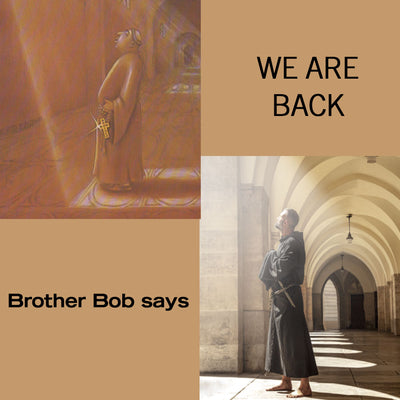 "BROTHER BOB PRODUCTIONS - ""WE ARE BACK!"""