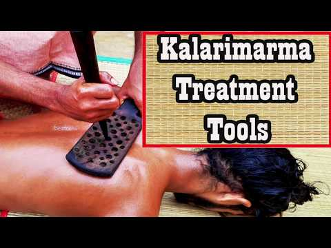 Koluzhichil Chikilsa - Kalari Marma Treatment Tools Part 1 (Duration: 03:38:38)
