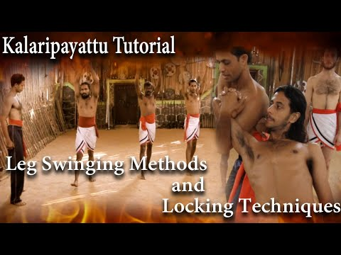 kalaripayattu leg swing methods & locking techniques tutorial part 1 (Duration: 01:52:54)