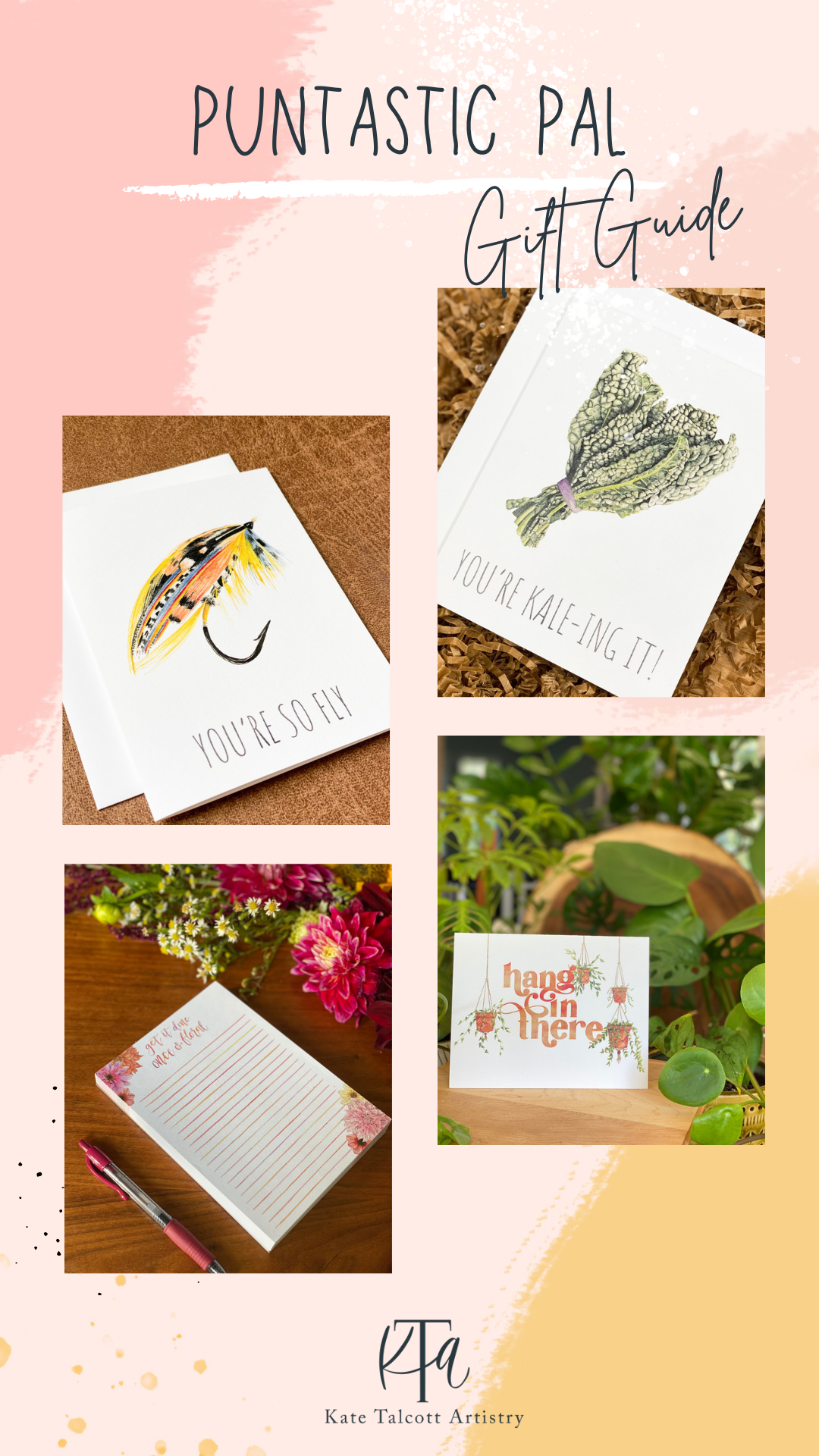 Pun products, fly fishing card, kale card, floral notepad, and hang in there card