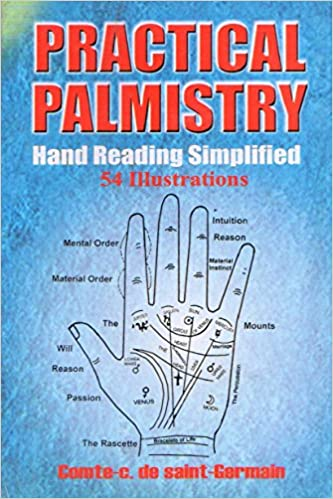 Practical Palmistry: Hand Reading Simplified by Saint Germain