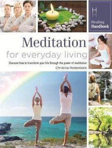 Meditation For Everyday Living by Christina Rodenbeck