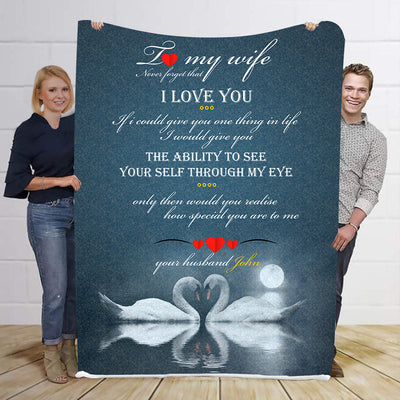 I Love My Wife Never Forgot I Love You Personalized Blanket