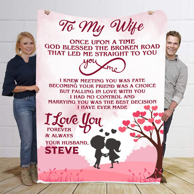To My Wife Once Open A Time  To My Wife Personalized Blanket