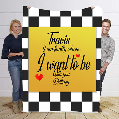 I Want To be With You Personalized Blanket