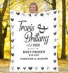 Best Friend For Life  Forever & Always Personalized Blanket