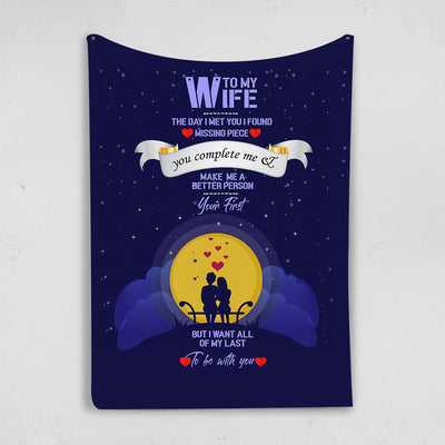 To My Wife The Day I met You  Personalized Blanket