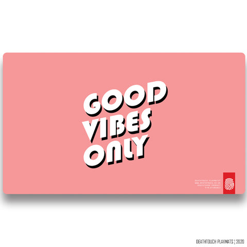 DEATHTOUCH GOOD VIBES PLAYMAT