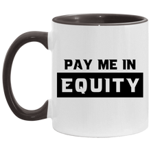 Pay Me in Equity Mug