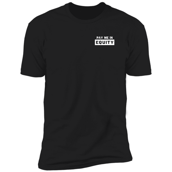 Pay Me in Equity Black Tee