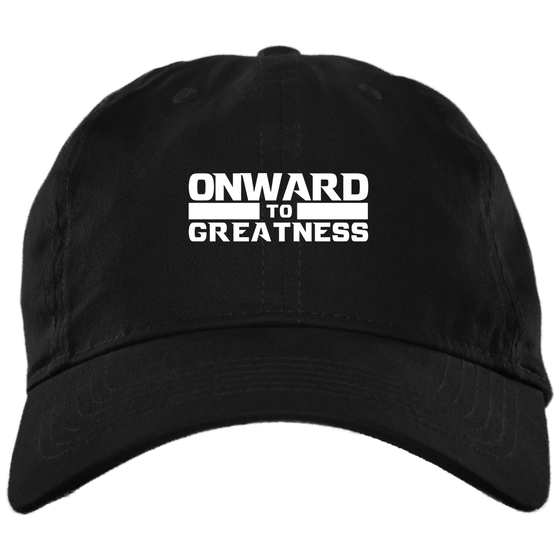 Onward to Greatness Dad hat