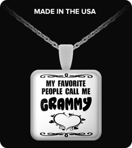 My Favorite People Call Me Grammy!